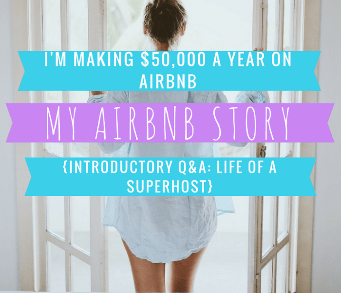 Making $50K/Year! How To Host Airbnb – Introductory Q&A – Part 1
