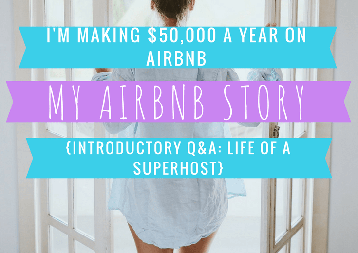My AirBnB Hosting Story