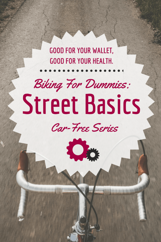 Biking for Dummies: Street Basics