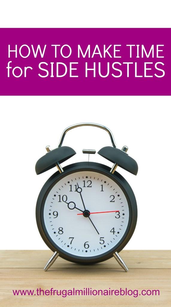 make time for side hustles