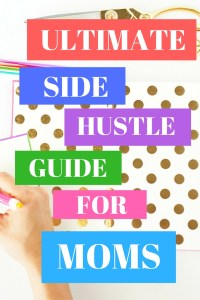 Ultimate side hustles for moms! Do you want to start earning an income from home while being there for all of your baby's milestones? Check out my ultimate side hustle guide for moms and get started today!! I consistently bring in $1500-$3000/month with very few hours - you can, too!