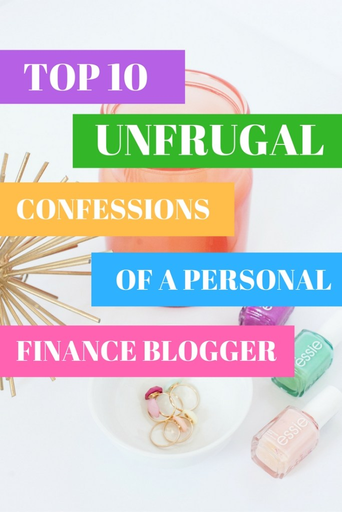 These are my confessions! I'm naturally frugal, but even as a frugal personal finance blogger, I have my weaknesses. Here, I'm sharing my top 10 unfrugal confessions. Because, let's face it, spending money can be fun :)
