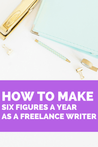 Ready to make six figures a year as a freelance writer?! This tutorial will change your life. Whether you're looking to quit your full-time job, start your own business from home as a SAHM or heck, even have your husband quit his job - this guide on how to make six figures a year as a freelance writer will get you there!