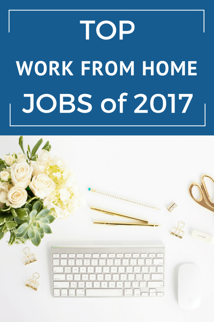 Do you want a work from home job? I've outlined the best work from home jobs of 2017 - some which you can start right now!!