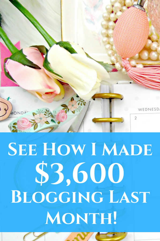 See exactly how I make money blogging each month! This month, I made over $3,600 in just 10 hours total!