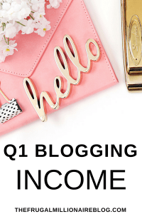 Quarter one blogging income! Check out EXACTLY how I make money blogging month after month in just a few hours per week!