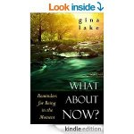 FREE Kindle Book: What About Now? Reminders for Being in the Moment