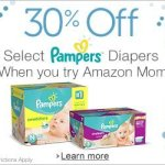 Try Amazon Mom and Save 30% on Pampers Diapers