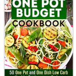 Amazon: Free Kindle eBooks – Freezer Meals, One Pot Budget Cookbook and more