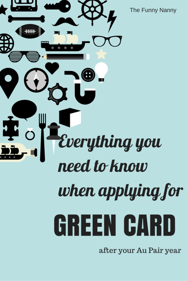 Everything you need to know when applying for your green card after au pair year #aupair