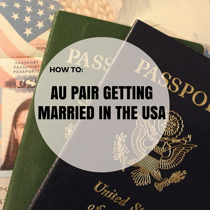 How To Au Pair Getting Married