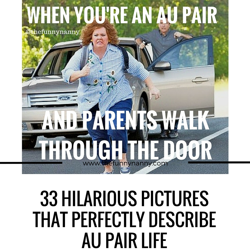 Funny memes talking about life of an au pair