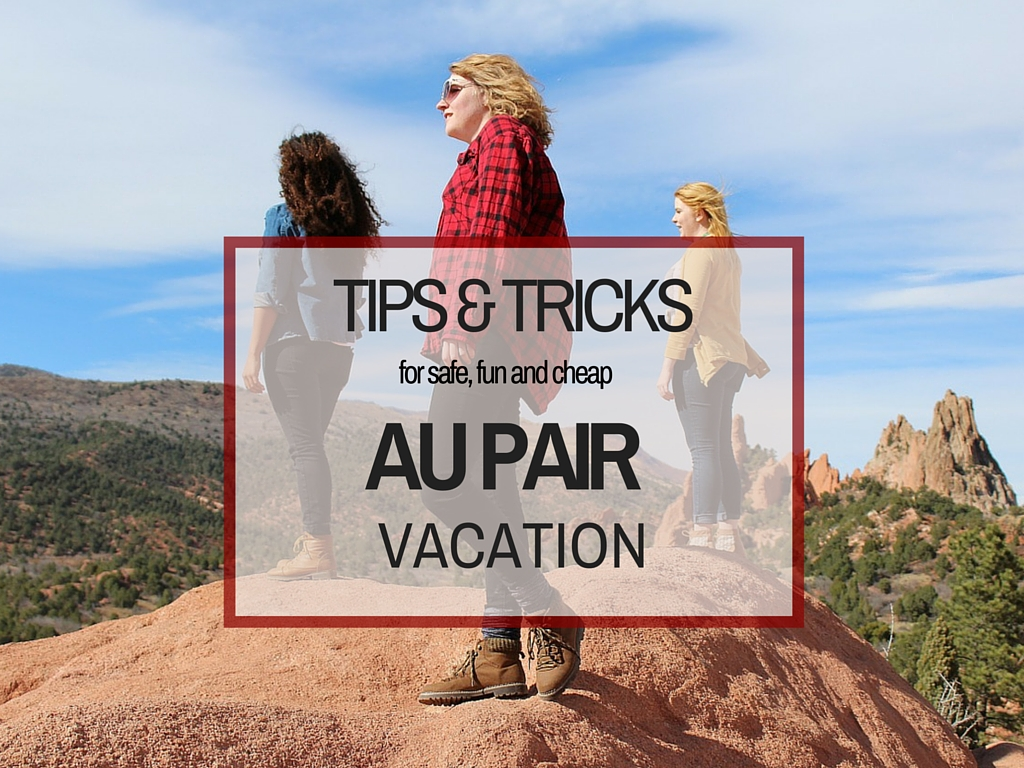 Packing tips for au pair vacation