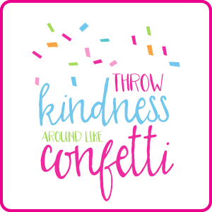 throw-kindness-around-like-confetti_page-banner