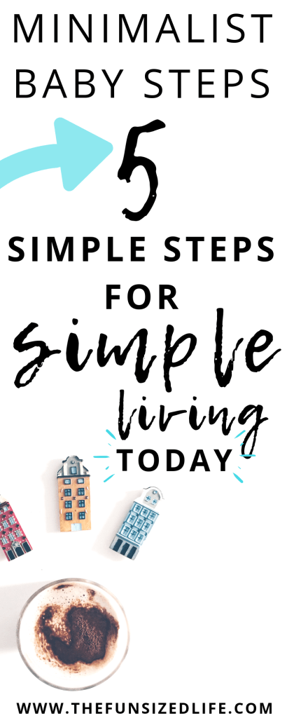 Minimalist living is a marathon, not a sprint. Use these 5 simple tips for simple living to start your minimalism journey today!  #minimalism #minimalistliving #simpleliving #becomingminimalist