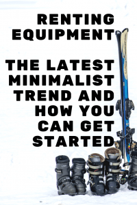 The newest minimalist trend that is sweeping the nation is renting equipment! Quit buying what you don't need and start renting! Learn how to start. #rentingequipment #makemoney #minimalist #minimalismforbeginners