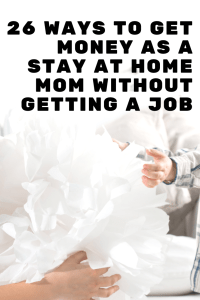 There are so many ways to get money as a stay at home mom without getting a job. Check out this list of 26 different ways! #stayathomemom #job #mom #stayathomemomjobs