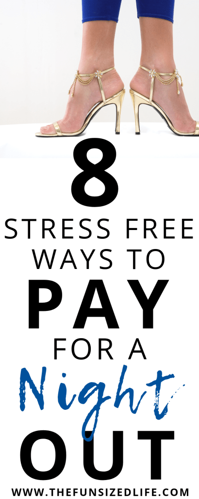 Chances are you deserve a night out. Without working more, here are 8 great, totally stress free ways to help you pay for a night out right now.