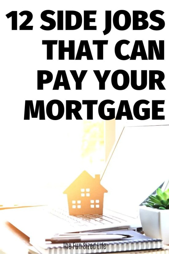 Did you know there are awesome side jobs that pay your mortgage? Seriously. Start making enough money in your spare time to cover your mortage or more!
