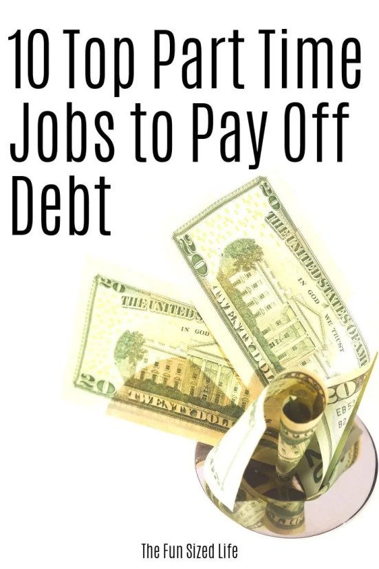 The best list of 10 part time jobs to pay off debt. They are quick start and you can set your own hours. Work when you can and increase your debt payoff.