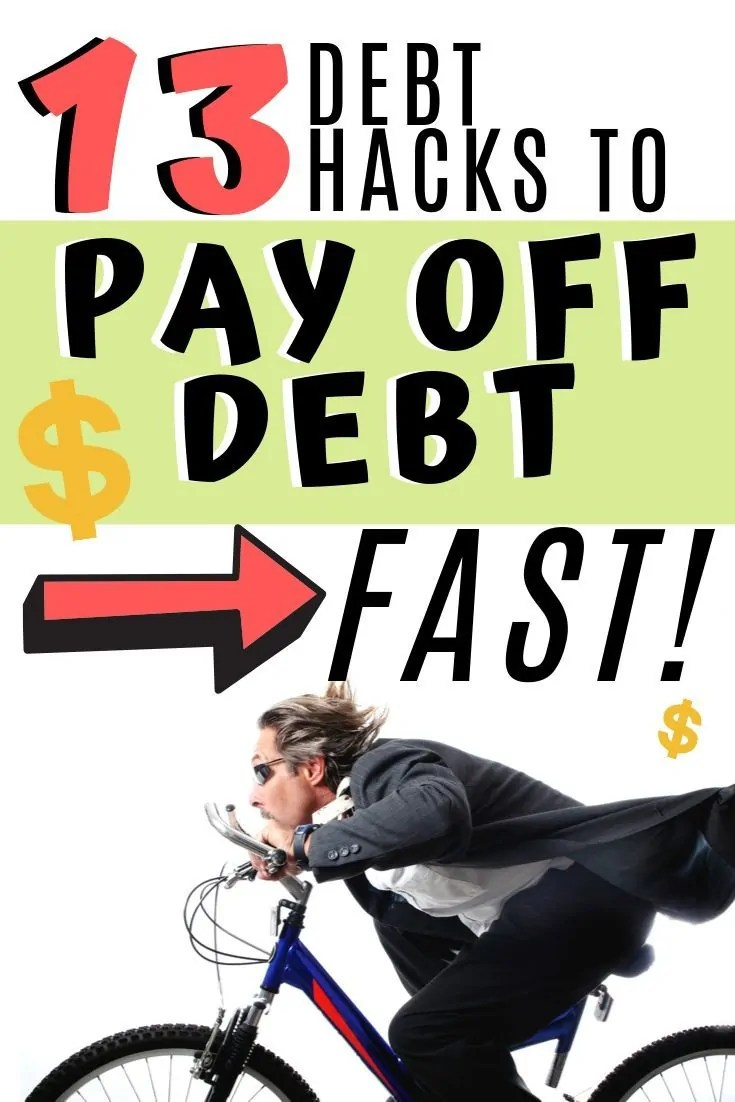 Here are 13 hacks to pay off debt faster. These are debt hacks that don't always get talked about but can pay down debt fater and save you a ton of money!