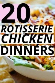 If you are a big fan of quick, easy, healthy recipes you'll love these rotisserie chicken dinner recipes to get healthy(ish) dinners on the table fast!