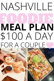 If you are dying to try all the food in Nashville but are traveling on a limited budget, you will love our $100 a day meal plan and tips for couples!