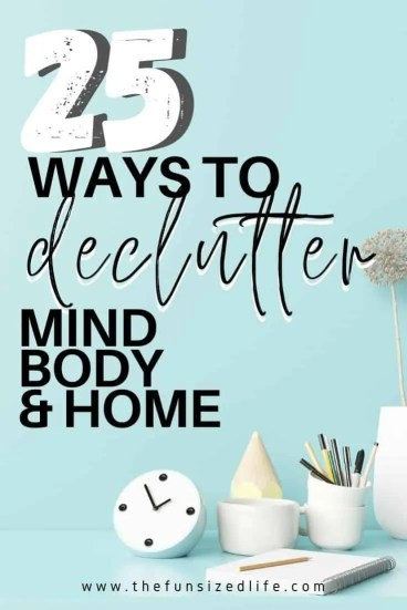 Decluttering goes so far beyond our stuff! Taking time to start a mind declutter is the best thing you can do! Get mind, body & home decluttering ideas!