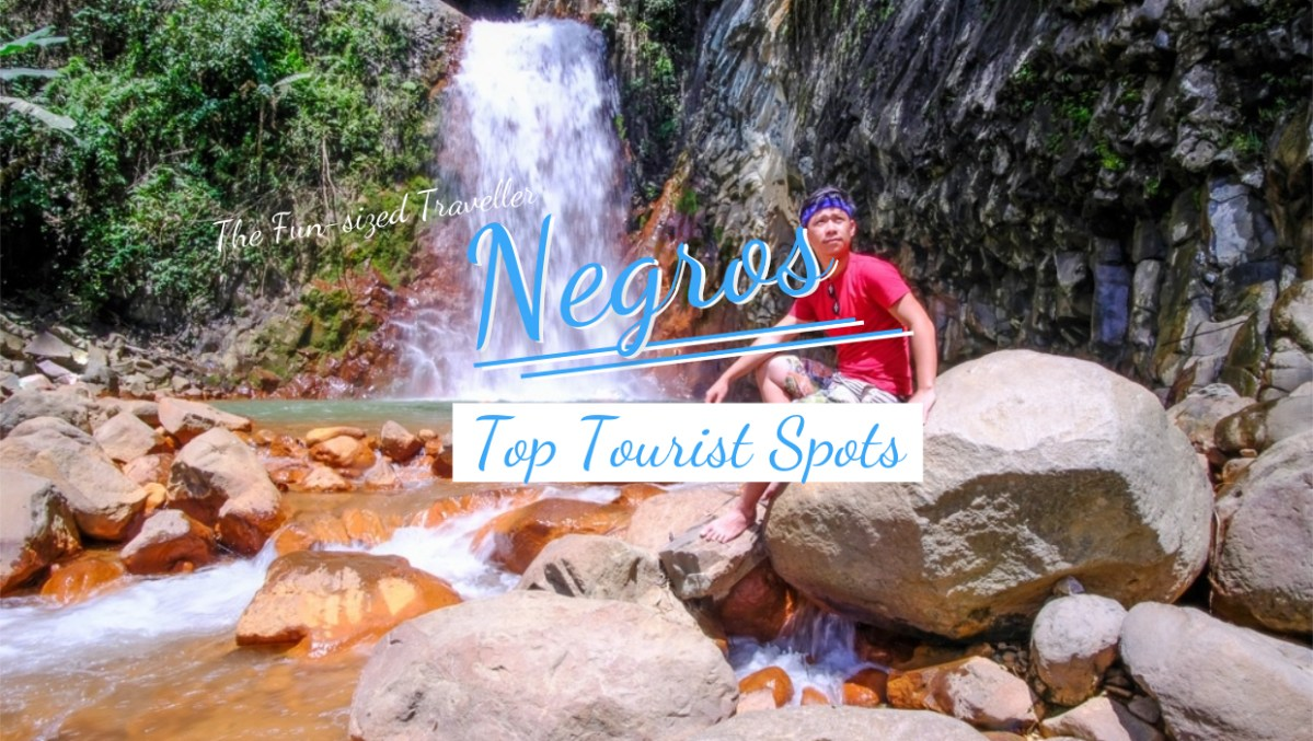 TOP 25 TOURIST SPOTS IN NEGROS ISLAND (with sample itinerary and budget)