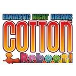 Cotton: Reboot!