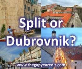 Split or Dubrovnik?