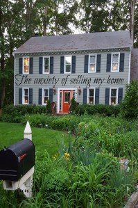 The anxiety of selling my home