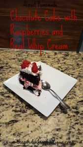 Almost Homemade Chocolate Cake with Real Whip Cream and Raspberries, recipe