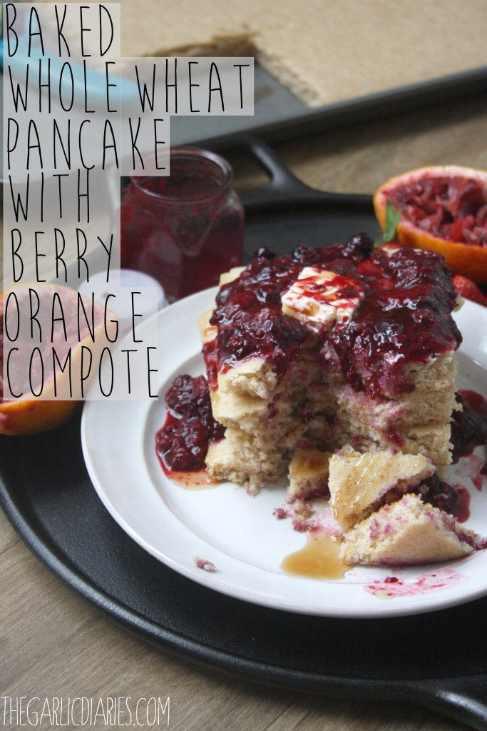 Baked Whole Wheat Pancake with Berry Orange Compote -- TheGarlicDiaries.com
