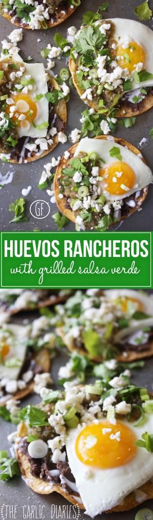 Huevos Rancheros with Grilled Salsa Verde -- TheGarlicDiaries.com