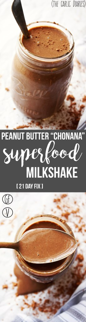 "Peanut Butter ""Chonana"" Superfood Milkshake [21 Day Fix] - This milkshake is seriously my obsession. It is SO good and SO healthy. I've had it for breakfast every day for months, and I am not even close to sick of it! Gluten free, vegan. TheGarlicDiaries.com"