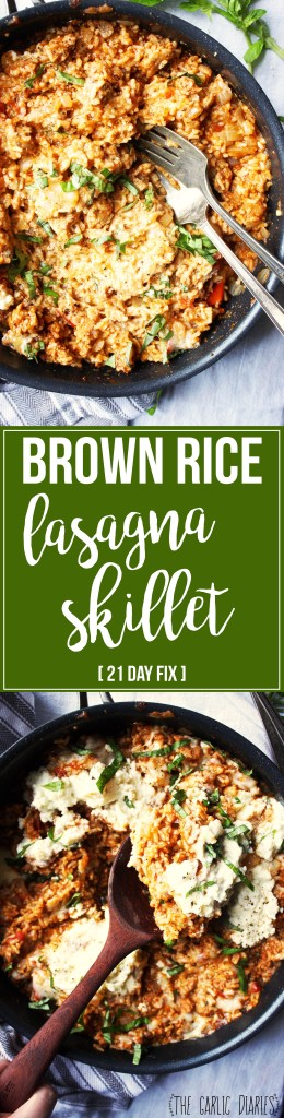 Brown Rice Lasagna Skillet [21 Day Fix friendly] - Lighten up (BIG time!) your favorite lasagna recipe with this super simple and super healthy brown rice skillet! All the flavors of your favorite cheesy, meaty, gooey lasagna packed into one delicious pan. You'll love it! #21dayfix #glutenfree