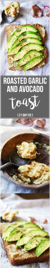Roasted Garlic and Avocado Toast [21 Day Fix Friendly] - This super simple, healthy, three ingredient recipe packs so much flavor, you won't believe how simple it is to make! #21dayfix - TheGarlicDiaries.com