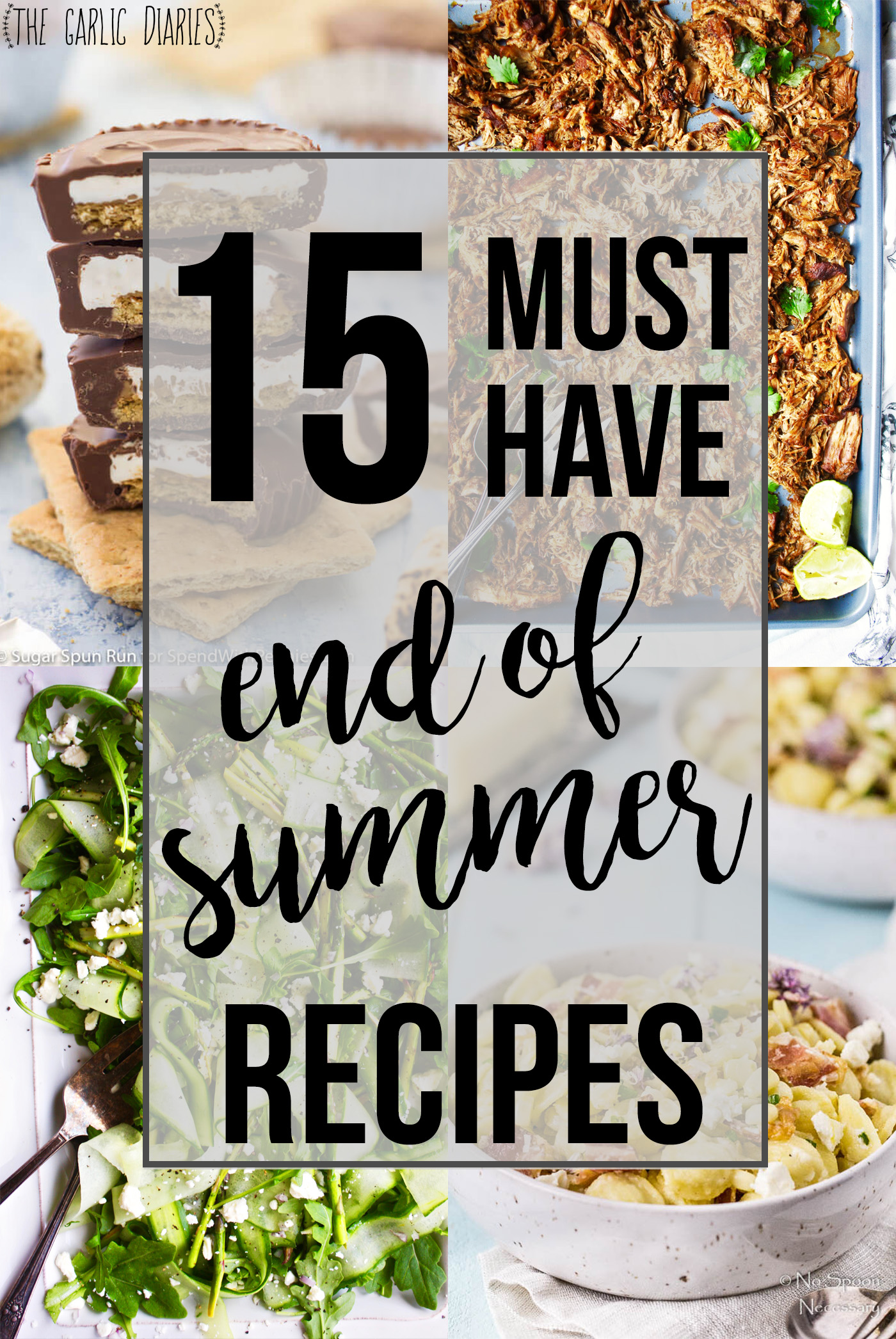 15 Must Have End Of Summer Recipes