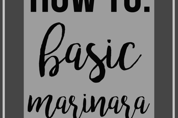 How To: Basic Marinara