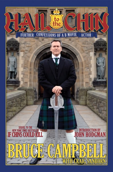 Bruce Campbell's Hail to the Chin
