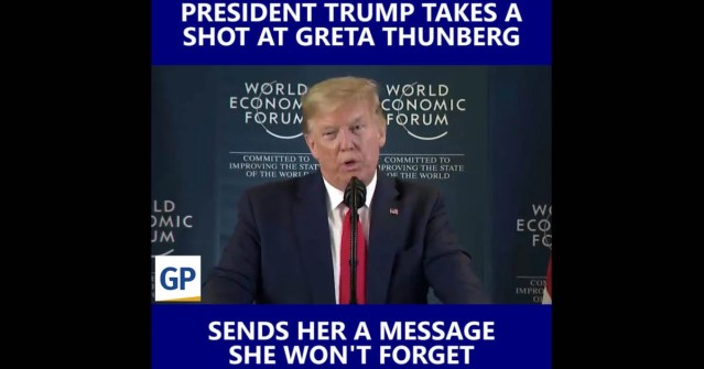 WATCH: President Trump Takes A Shot A Greta Thunberg At World Economic Forum In Davos