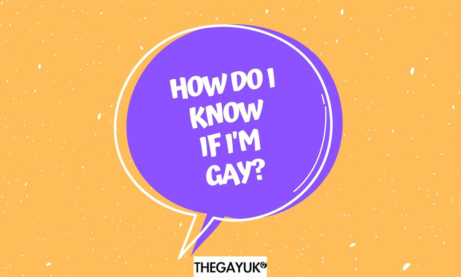 How do I know if I'm gay?