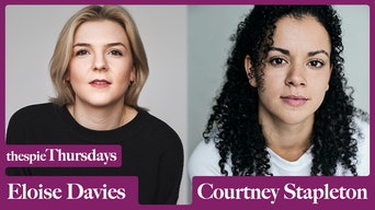 Thespie Thursdays With Courtney Stapleton and Eloise Davies