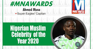 Photo of Super Eagles Captain, Ahmed Musa Wins 2020 Nigerian Muslim Celebrity Of The Year Award