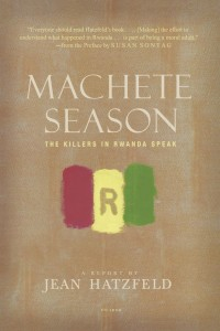"'Machete Season"" by Jean Hatzfeld"
