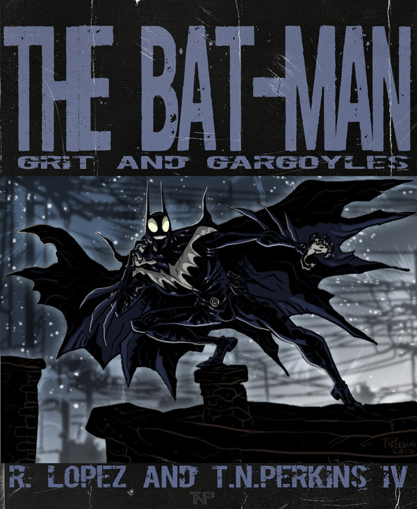 The Bat-Man - Grit and Gargoyles cover