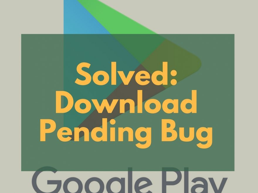 Download Pending Bug