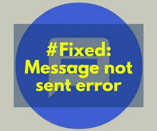 message not sent error