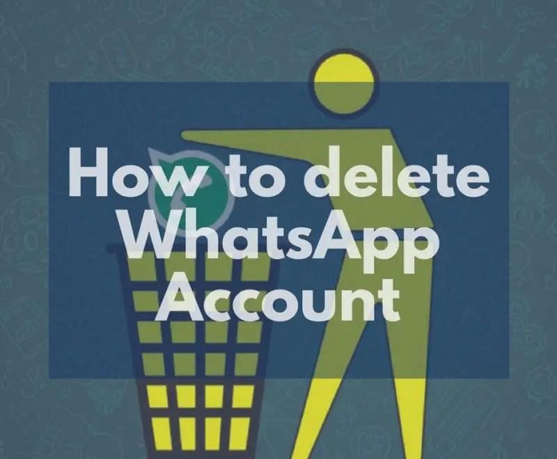 How to delete WhatsApp account